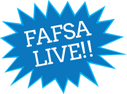 FAFSA LIVE! Come and fill out FAFSA Application!
